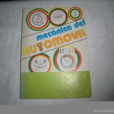 Coches y Motocicletas: MECANICA DEL AUTOMOVIL.VICENTE CALLE BERMEJO.MADRID 1981. Lote 59991439