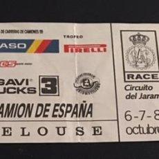 Coches y Motocicletas: ENTRADA FINAL COPA EUROPEA FIA DE CARRERAS DE CAMIONES CIRCUITO DEL JARAMA 1989 GP CAMION ESPAÑA. Lote 60123555