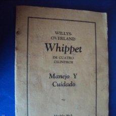 Coches y Motocicletas: (CAT-112)CATALOGO WILLYS-OVERLAND WHIPPET DE CUATRO CILINDROS , MANEJO Y CUIDADO , AÑOS 20. Lote 263559730