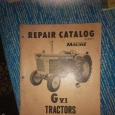 Coches y Motocicletas: CATALOGO DE PIEZAS Y REPARACIÓN DEL TRACTOR MINNEAPOLIS MOLINE G VI. Lote 60820151
