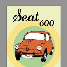 Coches y Motocicletas: REPRODUCIÓN EN AZULEJO 20X30 DE CARTEL ANTIGUO DEL SEAT 600. Lote 67818769