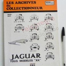 Coches y Motocicletas: JAGUAR LES ARCHIVES DU COLLECTIONNEUR - LIBRO EN FRANCÉS MUY ILUST- MODELOS DE COCHES ARCHIVOS COCHE. Lote 61060111