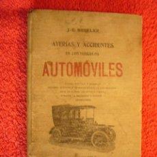 Coches y Motocicletas: J.E. NECKLER: - AVERIAS Y ACCIDENTES DE VEHICULOS AUTOMOBILES - (BARCELONA, C.1920). Lote 61485235
