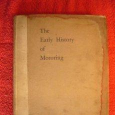 Carros e motociclos: CLAUDE JOHNSON: - THE EARLY HISTORY OF MOTORING - (LONDON, C.1928). Lote 61490259