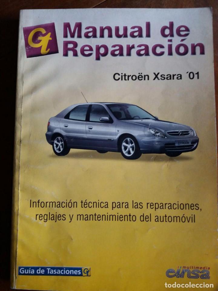 MANUAL DE REPARACIÓN CITRÖEN XSARA 01 (Coches y Motocicletas Antiguas y Clásicas - Catálogos, Publicidad y Libros de mecánica)