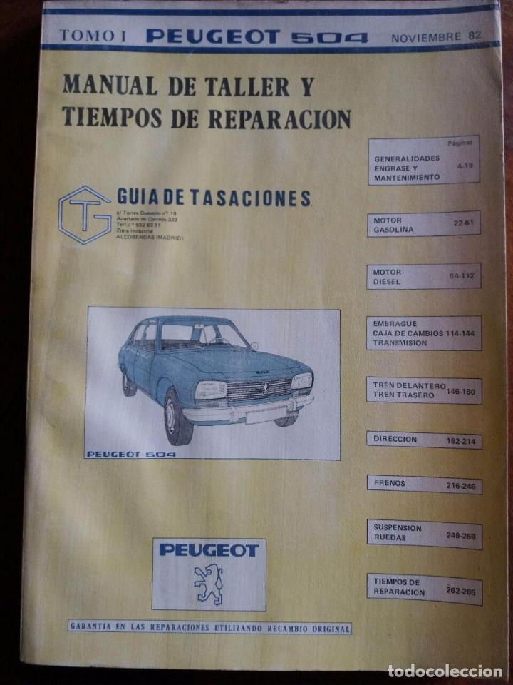 MANUAL DE TALLER PEUGEOT 504 - TOMO I (Coches y Motocicletas Antiguas y Clásicas - Catálogos, Publicidad y Libros de mecánica)