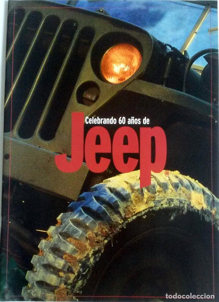 CATÁLOGO CONMEMORATIVO CELEBRANDO 60 AÑOS DE JEEP. (Coches y Motocicletas Antiguas y Clásicas - Catálogos, Publicidad y Libros de mecánica)