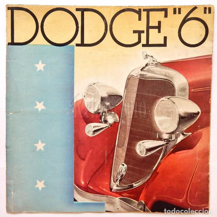 CATALOGO DESPLEGABLE PUBLICIDAD DODGE 6 CILINDROS AÑOS 30 EN CASTELLANO (Coches y Motocicletas Antiguas y Clásicas - Catálogos, Publicidad y Libros de mecánica)