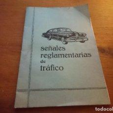 Coches y Motocicletas: LIBRITO DE AUTOESCUELA SEÑALES REGLAMENTARIAS DE TRAFICO AÑO 1963. Lote 62919080