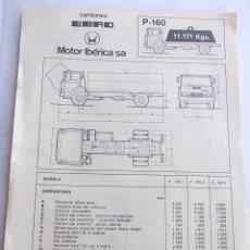 Coches y Motocicletas: CAMIONES EBRO P-160 ANTIGUA HOJA DE CARACTERISTICAS,MUY BUEN ESTADO,BARATA. Lote 63791791