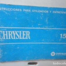Coches y Motocicletas: MANUAL INSTRUCCIONES Y MANTENIMIENTO CHRYSLER 150 1979. Lote 63994963