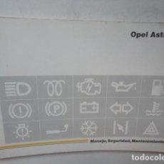Coches y Motocicletas: MANUAL INSTRUCCIONES Y MANTENIMIENTO OPEL ASTRA AGOSTO 1993. Lote 63995067