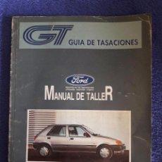 Coches y Motocicletas: MANUAL DE TALLER FORD FIESTA '89 / MAYO 1991. Lote 64231479