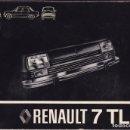 Coches y Motocicletas: RENAULT 7 TL MANUAL DE ENTRETENIMIENTO 1979. Lote 64328299