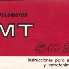 Coches y Motocicletas: CICLOMOTOR MT 50 SL 1969 INSTRUCCIONES PARA USO Y MANTENIMIENTO. Lote 64329231