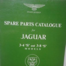 Coches y Motocicletas: CATALOGO DESPIECE SPARE PARTS ORIGINAL JAGUAR 1970 MODELOS 3.4 S Y 3.8 S. Lote 64579527
