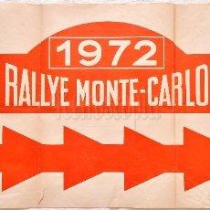 Coches y Motocicletas: ORIGINAL CARTEL RALLYE DE MONTECARLO (MONTE CARLO) DEL AÑO 1972. Lote 64989963