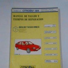 Coches y Motocicletas: MANUAL DE TALLER Y TIEMPOS DE REPARACION CITROEN BX TOMO II 2 ACTUALIZADO A MAYO 85 TDK302. Lote 30151865