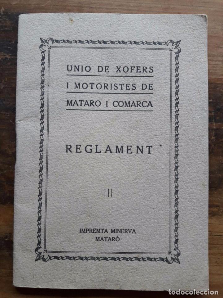 UNIÓ DE XOFERS I MOTORISTES DE MATARÓ I COMARCA / IMPRENTA MINERVA MATARÓ (Coches y Motocicletas Antiguas y Clásicas - Catálogos, Publicidad y Libros de mecánica)