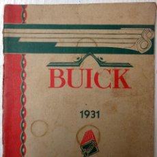 Coches y Motocicletas: CATALOGO COCHE AUTOMOVIL, BUICK , 1931 , 63 PAGINAS, ORIGINAL. Lote 67010638