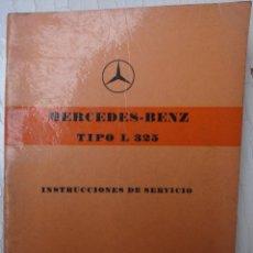 Carros e motociclos: CATALOGO COCHE AUTOMOVIL, MERCEDES BENZ TIPO L 325 CAMION, ESPAÑOL, 74 PAGINAS, ORIGINAL. Lote 91876415
