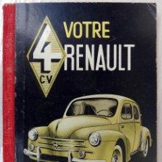 Coches y Motocicletas: CATALOGO COCHE AUTOMOVIL, VOTRE RENAULT 4 CV , FRANCES, ORIGINAL. Lote 67011530