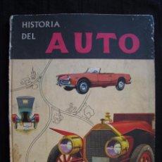 Coches y Motocicletas: HISTORIA DEL AUTO - EDITORIAL VERGARA 1963.. Lote 67153133