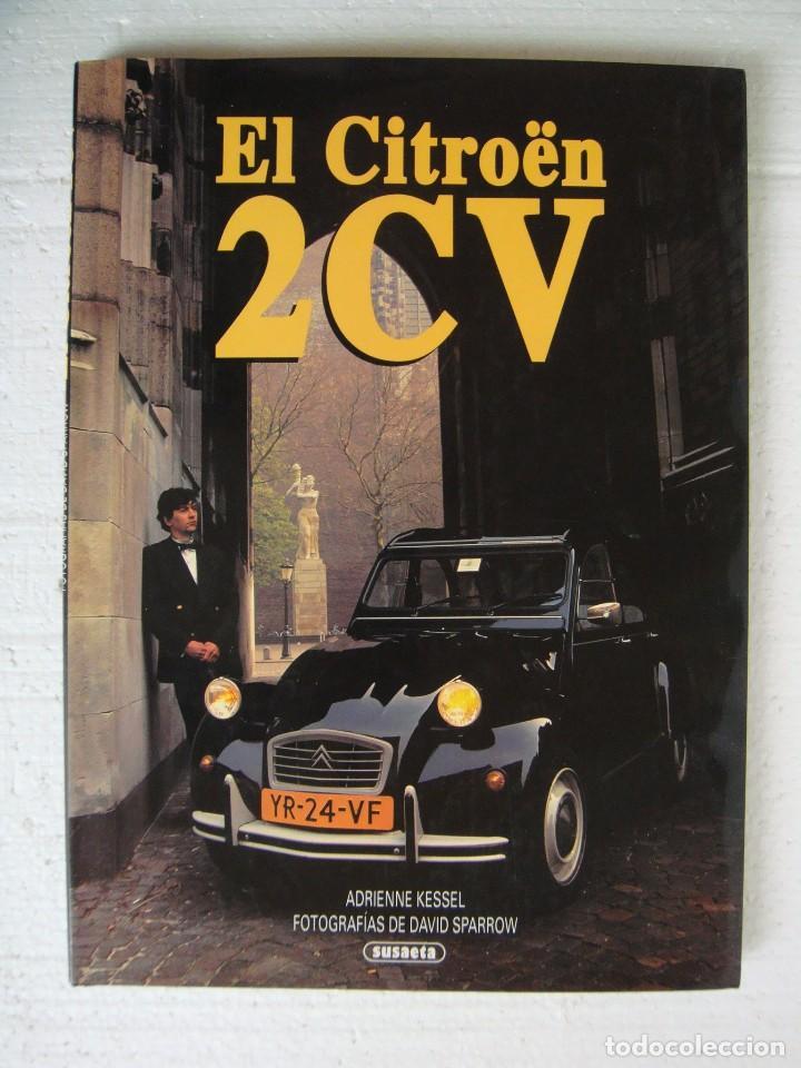 LIBRO EL CITROEN 2CV (Coches y Motocicletas Antiguas y Clásicas - Catálogos, Publicidad y Libros de mecánica)