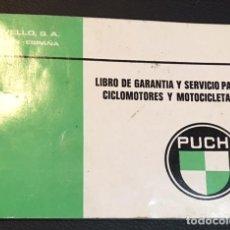 Coches y Motocicletas: LIBRO DE GARANTIA Y SERVICIO PARA CICLOMOTORES Y MOTICICLETAS PUCH COBRA DE 1982. Lote 67420125