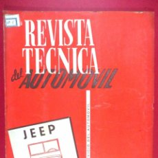 Coches y Motocicletas: REVISTA TÉCNICA DEL AUTOMÓVIL Nº 2 , REEDITADO 1958 , JEEP , MECÁNICA COCHE MILITAR. Lote 67464985