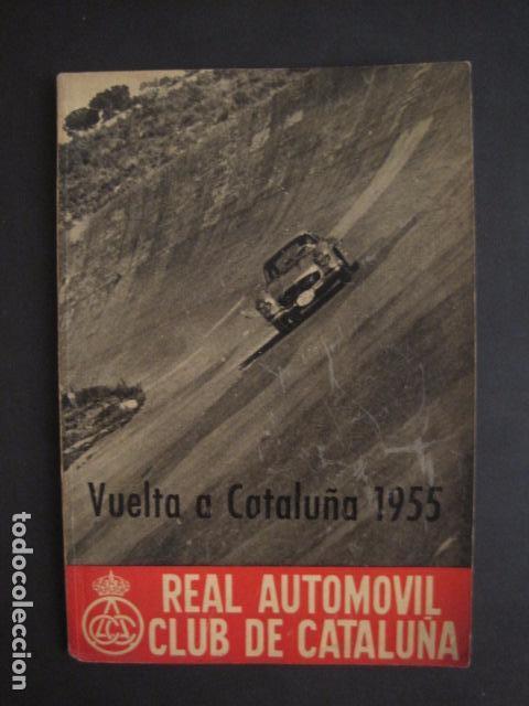 REAL AUTOMOVIL CLUB DE CATALUÑA - VUELTA A CATALUÑA 1955 - INCLUYE PLANO -VER FOTOS -(V-7584) (Coches y Motocicletas Antiguas y Clásicas - Catálogos, Publicidad y Libros de mecánica)