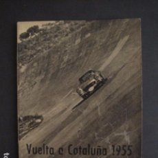 Coches y Motocicletas: REAL AUTOMOVIL CLUB DE CATALUÑA - VUELTA A CATALUÑA 1955 - INCLUYE PLANO -VER FOTOS -(V-7584). Lote 67523989