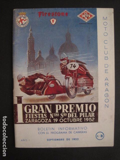 I GRAN PREMIO MOTORISMO FIESTAS DEL PILAR -MOTOCLUB ARAGON -19 OCTUBRE 1952- -VER FOTOS -(V-7587) (Coches y Motocicletas Antiguas y Clásicas - Catálogos, Publicidad y Libros de mecánica)