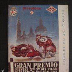Coches y Motocicletas: I GRAN PREMIO MOTORISMO FIESTAS DEL PILAR -MOTOCLUB ARAGON -19 OCTUBRE 1952- -VER FOTOS -(V-7587). Lote 67525501
