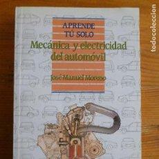 Coches y Motocicletas: MECANICA Y ELECTRICIDAD DEL AUTOMÓVIL. J.M MORENO. PIRAMIDE. 1991 354PP. Lote 67748165