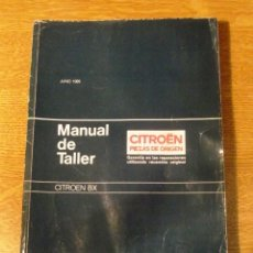 Coches y Motocicletas: MANUAL DE TALLER CITROEN BX JUNIO 1989 (GUIA DE TASACIONES). Lote 68384317