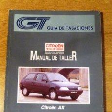 Coches y Motocicletas: MANUAL DE TALLER CITROEN AX (GUIA DE TASACIONES) ENERO 1993. Lote 93087535