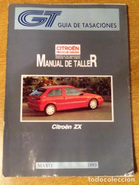 Manual De Taller Citroen Zx  Guia De Tasaciones