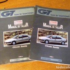 Coches y Motocicletas: MANUAL DE TALLER 2 TOMOS CITROEN XANTIA (GUIA DE TASACIONES) NOVIEMBRE 1994. Lote 68387981