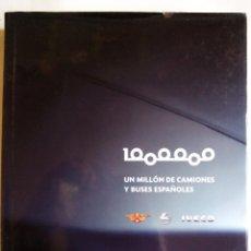 Coches y Motocicletas: UN MILLÓN DE CAMIONES Y BUSES ESPAÑOLES. IVECO. PEGASO. MANUEL LAGE. LUNWERG. ESPAÑA 2008.. Lote 68420981