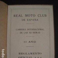 Coches y Motocicletas: REAL MOTO CLUB DE ESPAÑA -III CARRERA INTERNACIONAL DOCE HORAS - 18 JUNIO 1922- VER FOTOS - (V-7730). Lote 68505165