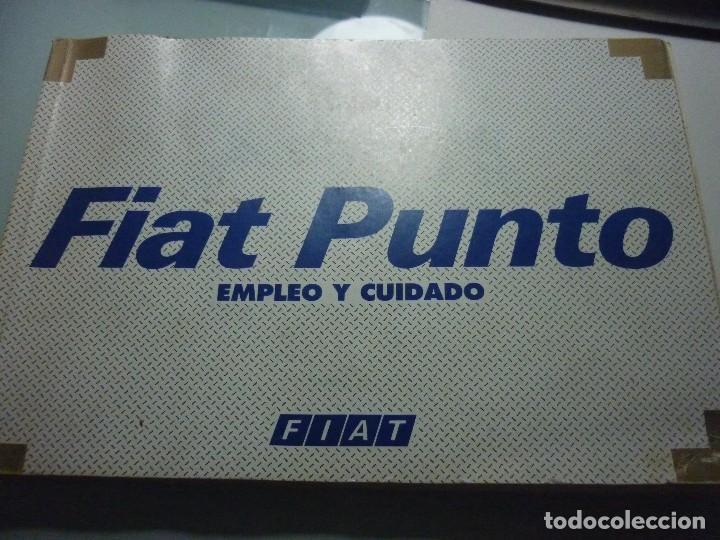 FIAT PUNTO. EMPLEO Y CUIDADO (Coches y Motocicletas Antiguas y Clásicas - Catálogos, Publicidad y Libros de mecánica)
