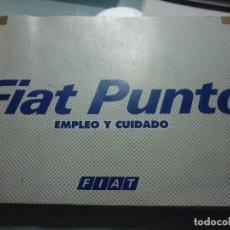Coches y Motocicletas: FIAT PUNTO. EMPLEO Y CUIDADO. Lote 68577549