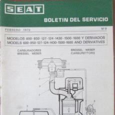 Carros e motociclos: SEAT. BOLETÍN DEL SERVICIO. Nº 9. 1973. MODELOS 600, 850, 127, 124, 1430, 1500, 1600. BILINGÜE.. Lote 68790005