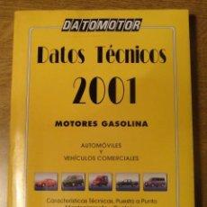 Coches y Motocicletas: MANUAL DATOS TECNICOS DATOMOTOR MOTORES GASOLINA 2001 . Lote 68917749