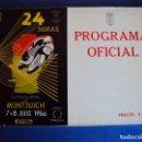 Coches y Motocicletas: (CAT-161204)PROGRAMA OFICIAL 24 HORAS MOTOCICLISTAS DE MONTJUICH 7-8 JULIO 1956. Lote 69057013