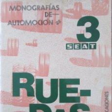 Coches y Motocicletas: SEAT 3. MONOGRAFÍAS DE AUTOMOCIÓN. RUEDAS. ESCUELA CENTRAL DEL SAT. 1977.. Lote 69259889