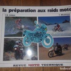 Coches y Motocicletas: LA PREPARACION DE LOS RALLY RAIDS EN MOTO. Lote 69758125