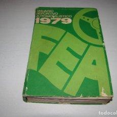Coches y Motocicletas: ANUARIO DEPORTIVO AUTOMOVILÍSTICO 1979. Lote 70266541