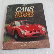 Coches y Motocicletas: CARS THE NEW CLASSICS CHRIS HARVEY. FROM 1945 TO THE PRESENT DAY.LIBRO DE COCHES CLÁSICOS,DEPORTIVOS. Lote 71076741